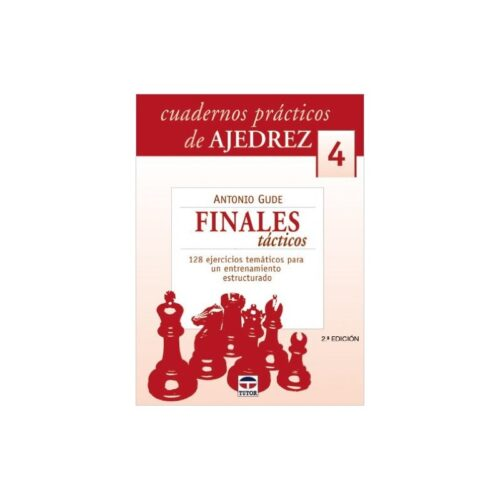 Cuadernos prácticos de ajedrez 4