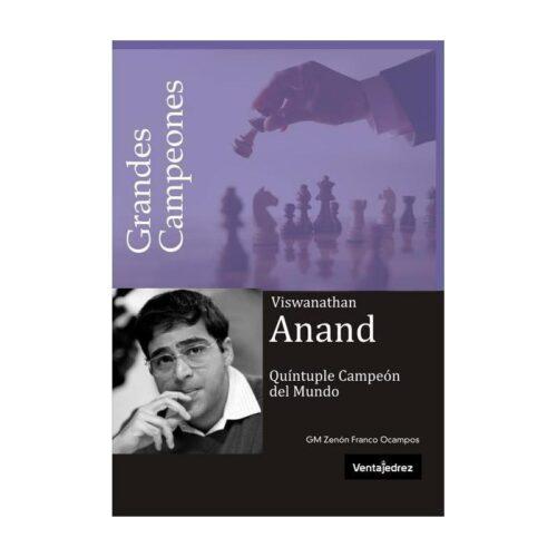 Viswanathan Anand. Quíntuple campeón del mundo