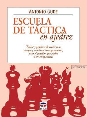 escuela de táctica en ajedrez - libros de ajedrez