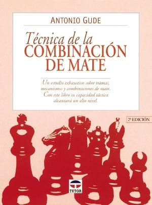 tecnica de la combinación de mate - libros de ajedrez